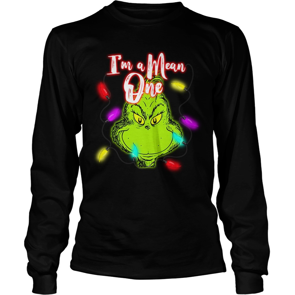 Grinch I'm a Mean one Christmas light Longsleeve Tee