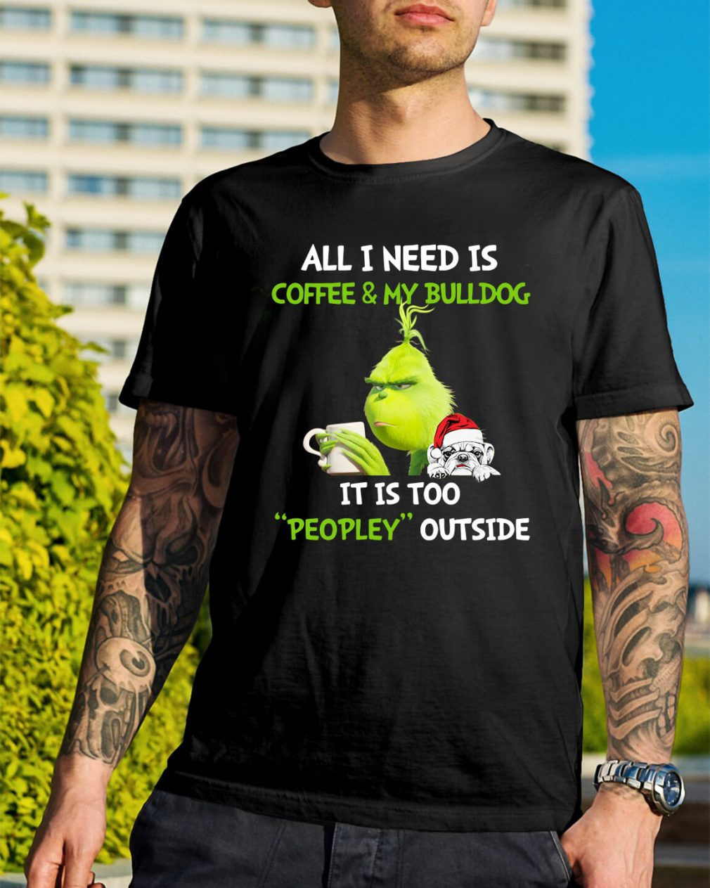 Grinch all I need is coffee and my bulldog it is too Christmas Guys Shirt