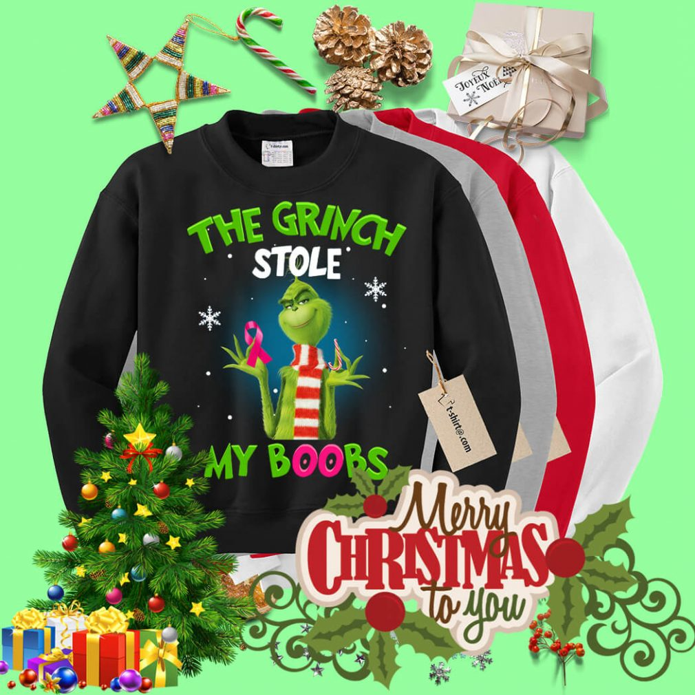 The Grinch stole my boobs Christmas shirt, sweater