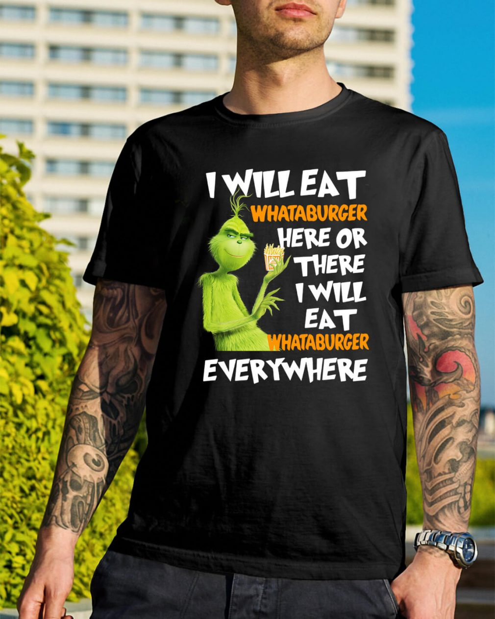 Grinch I will eat Whataburger here or there I will eat Whataburger shirt