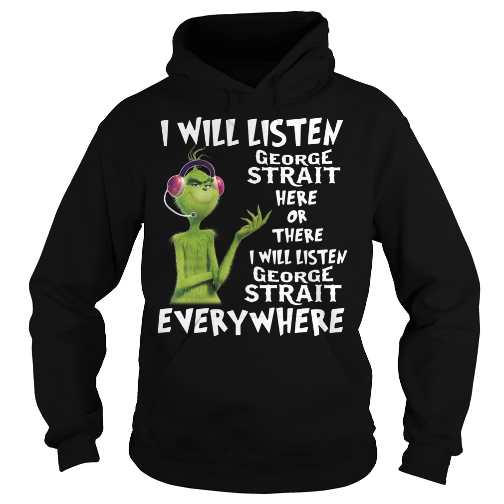 Grinch I will listen George Strait here of there I will listen George Strait V-neck T-shirt