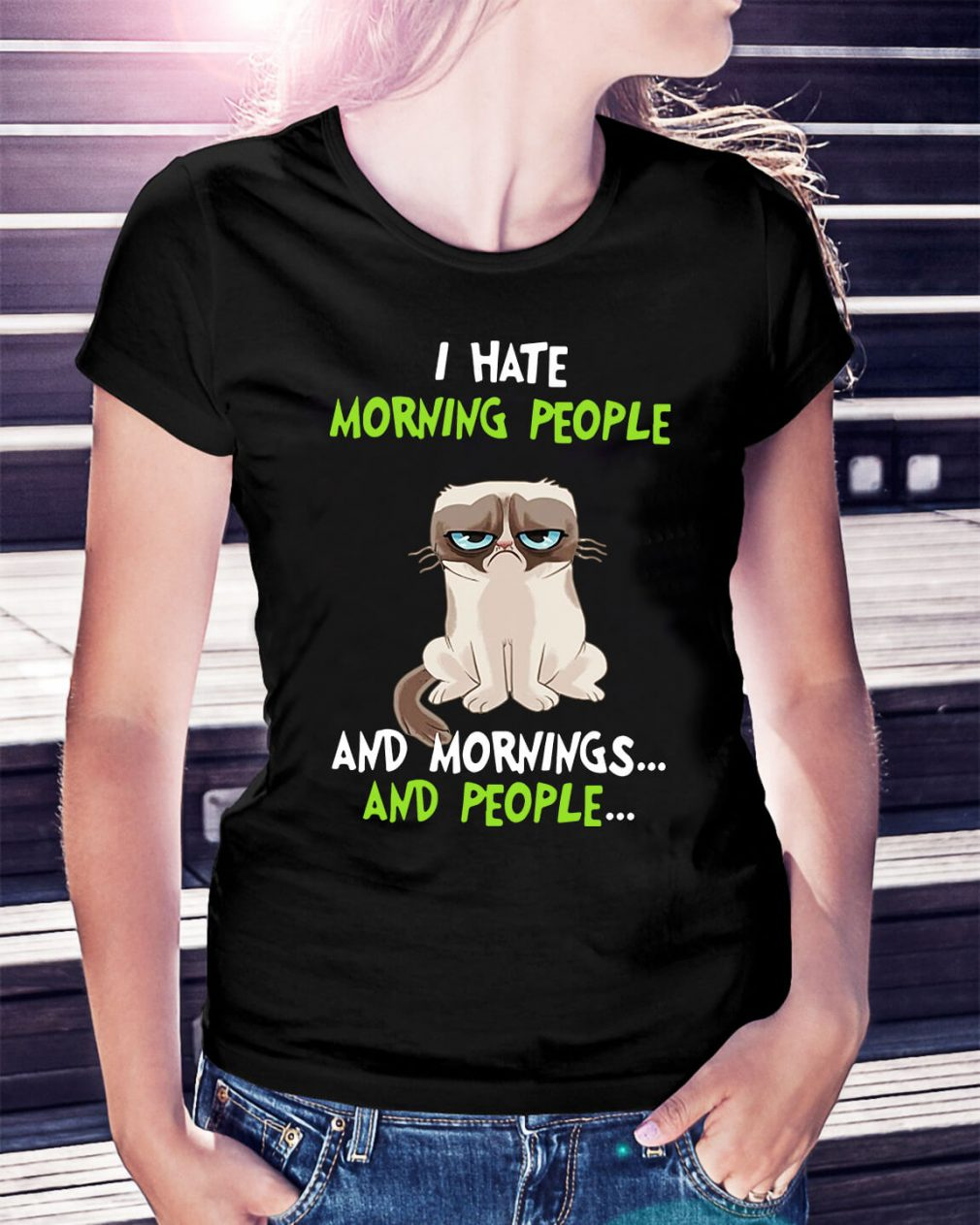 Grumpy cat I hate morning people and mornings and people Ladies Tee