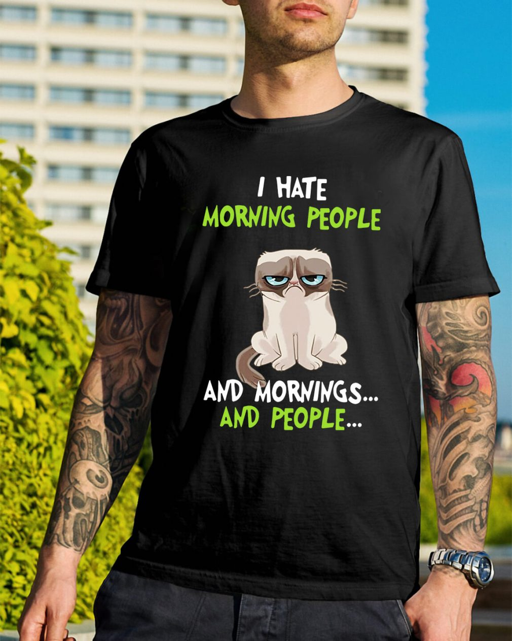 Grumpy cat I hate morning people and mornings and people shirt