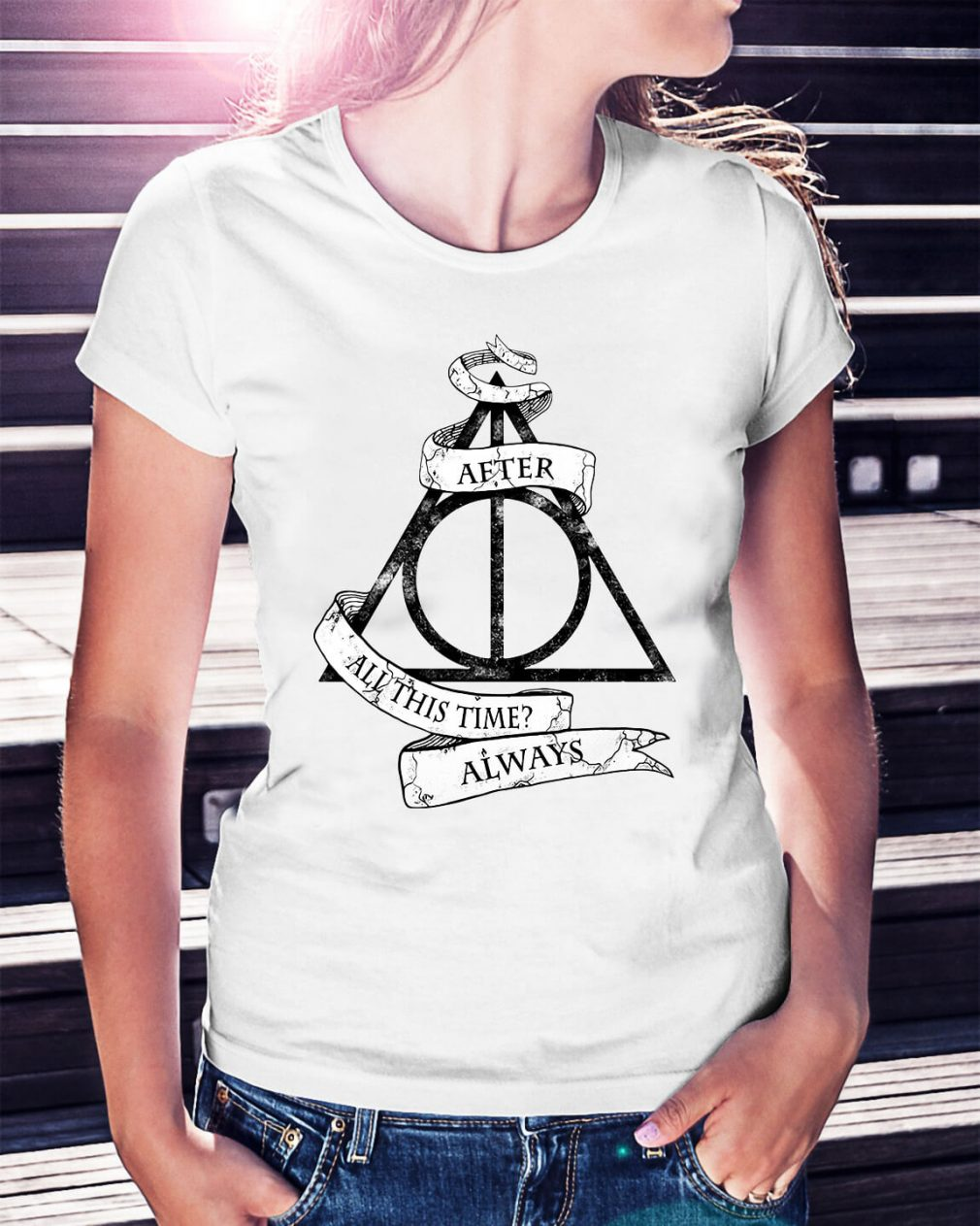 Harry Potter after all this time always Ladies Tee