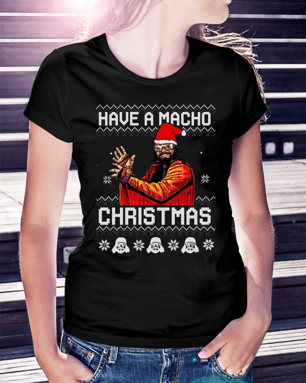Have a Macho Christmas ugly Ladies Tee