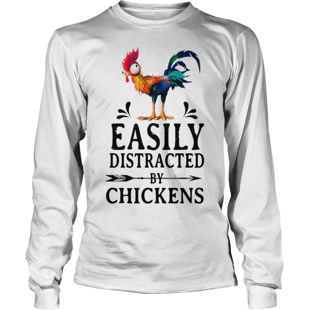 Hei Hei easily distracted by Chickens Longsleeve Tee