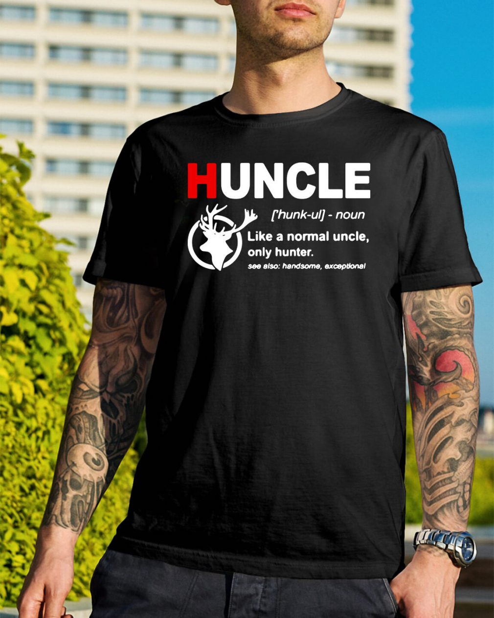 Huncle definition like a normal uncle only hunter shirt