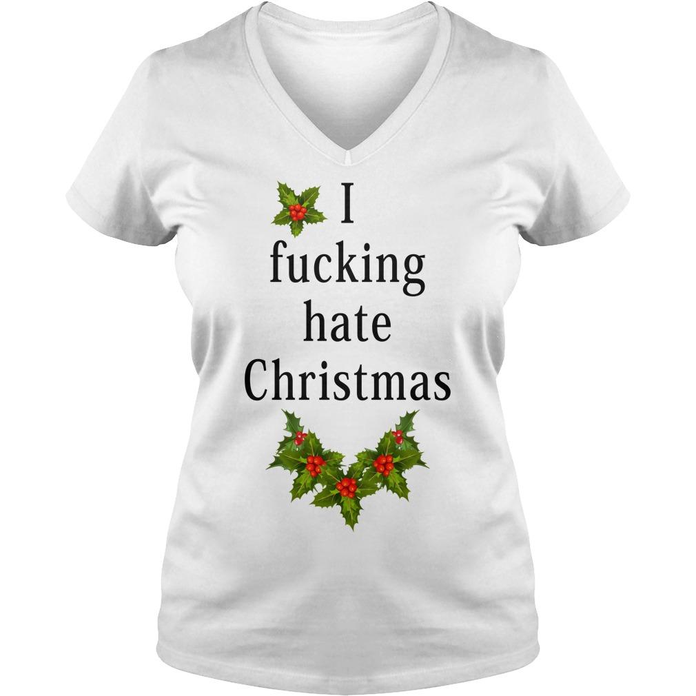 I fucking hate Christmas V-neck T-shirt