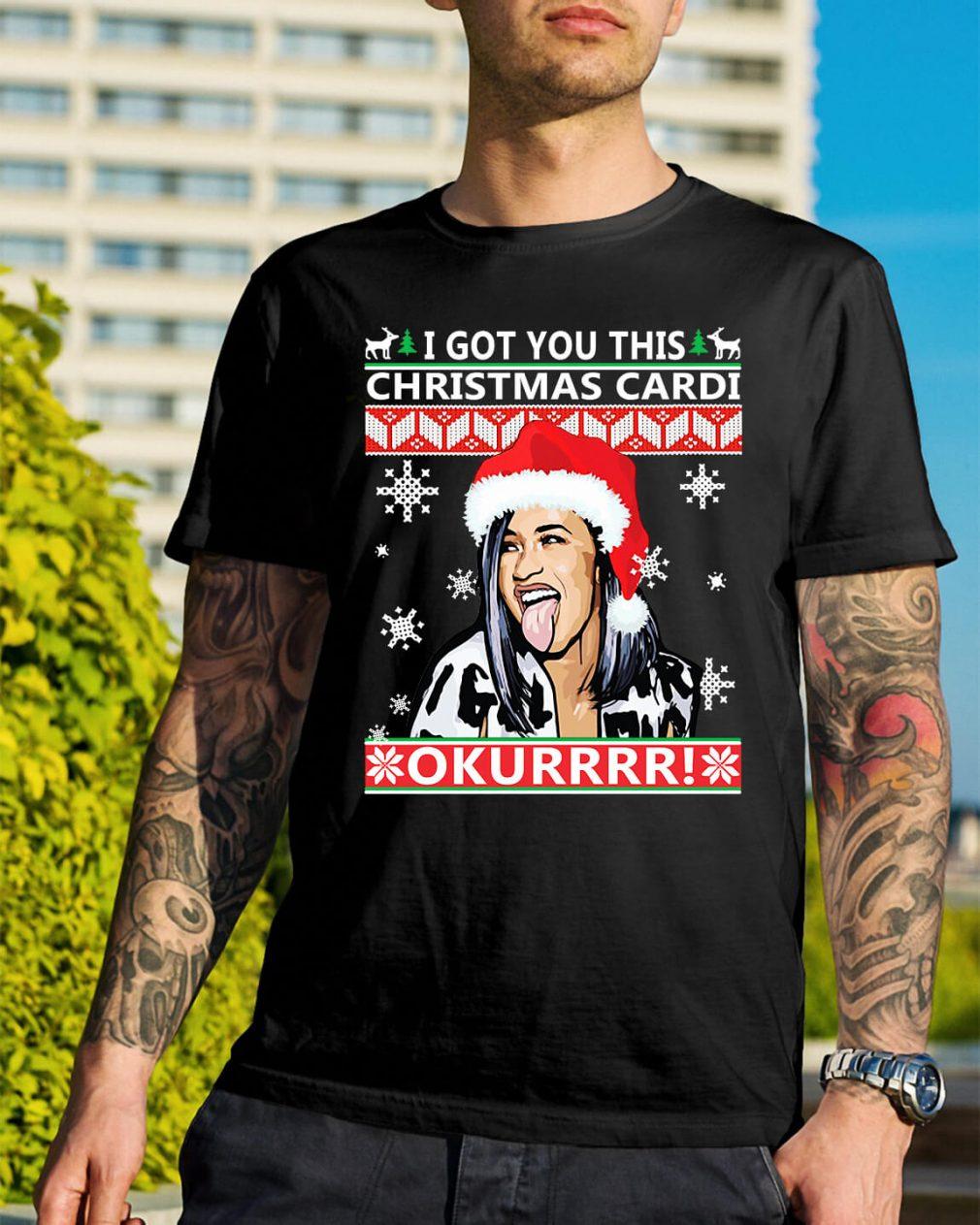 I got you this Christmas cardi Okurrr ugly Guys Shirt