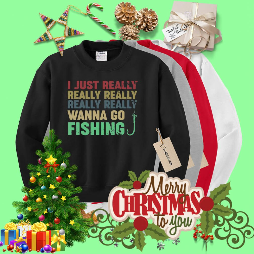 I just really really really really really wanna go fishing Sweater