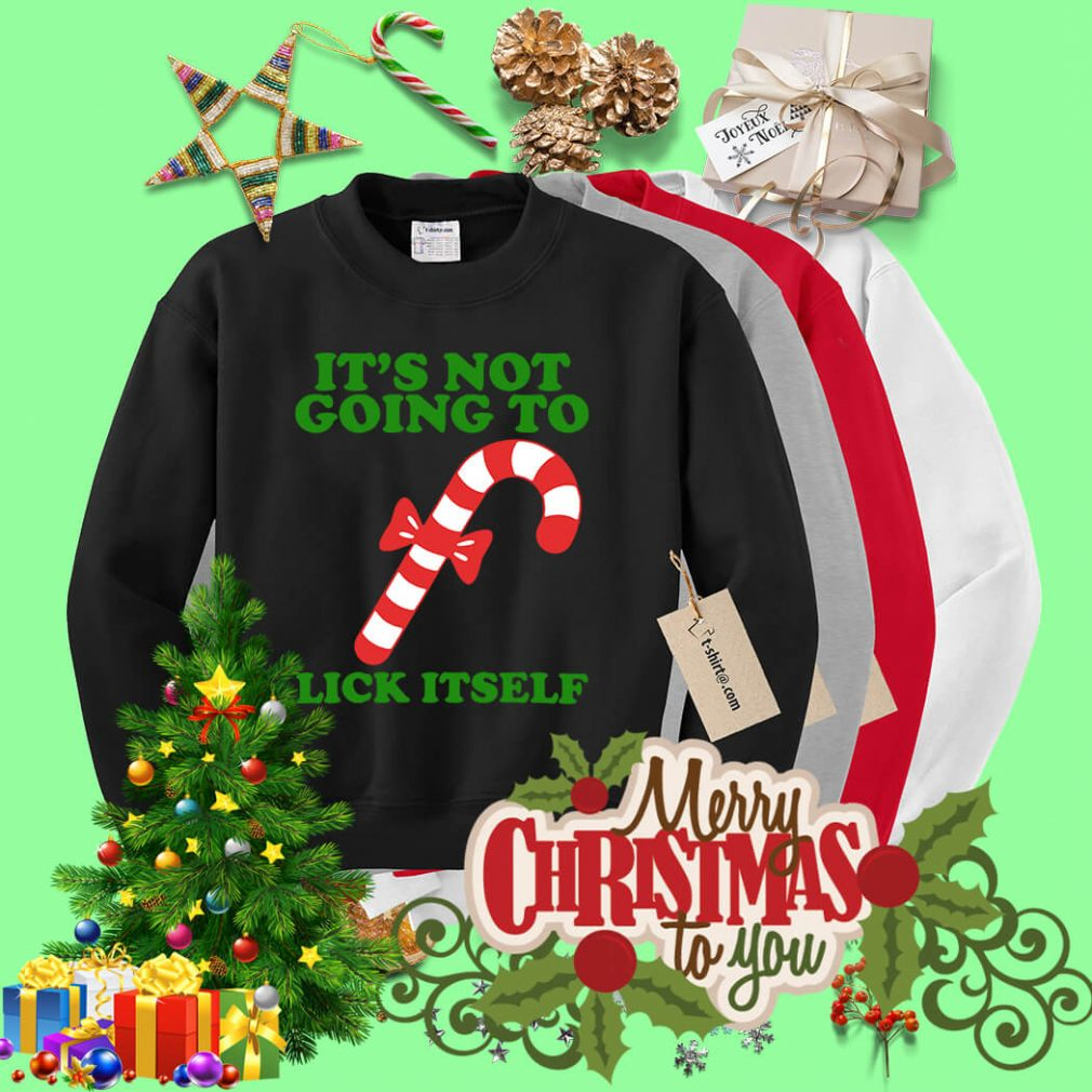 It is not going to lick itself Christmas shirt, sweater