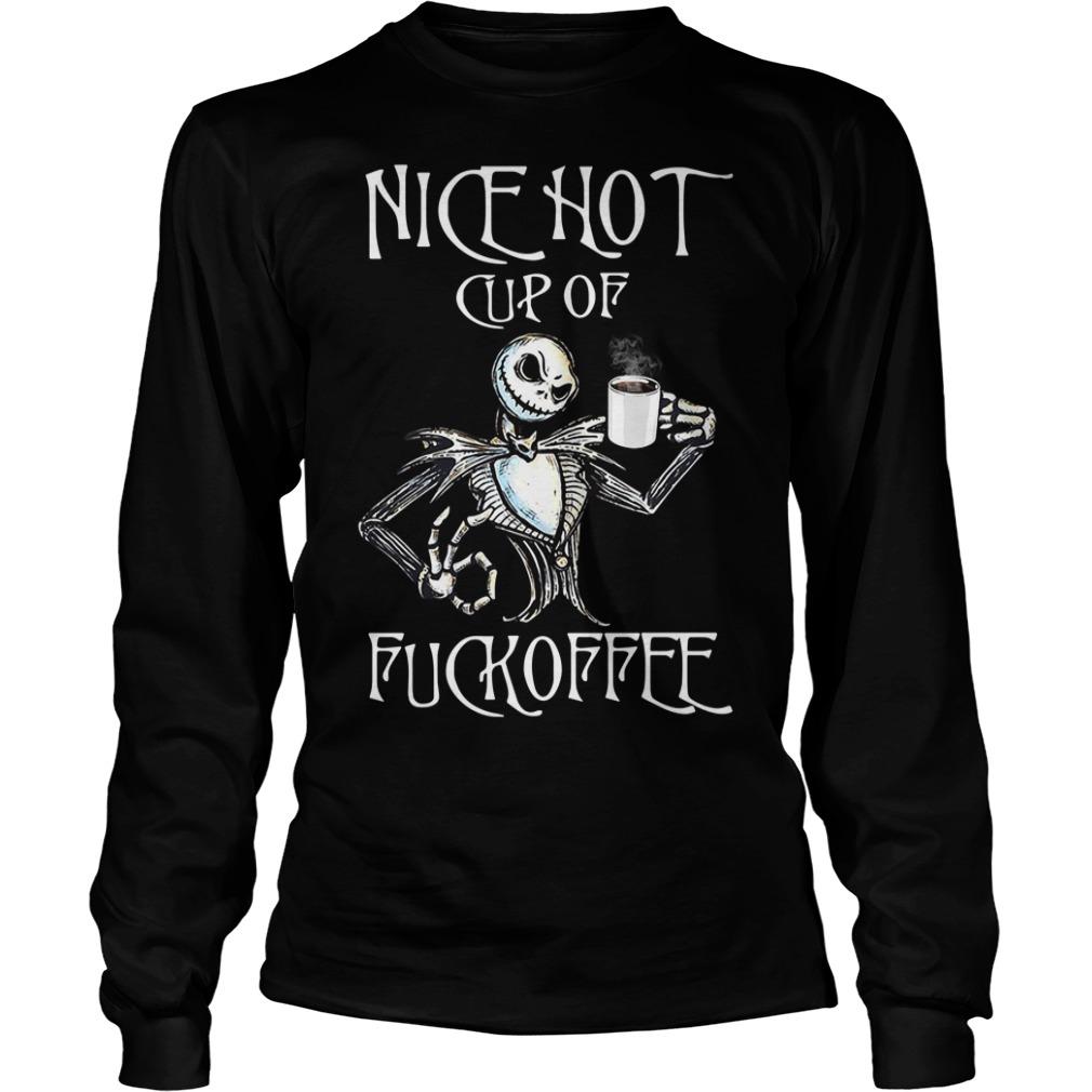 Jack Skellington nice hot cup of fuckoffee Longsleeve Tee