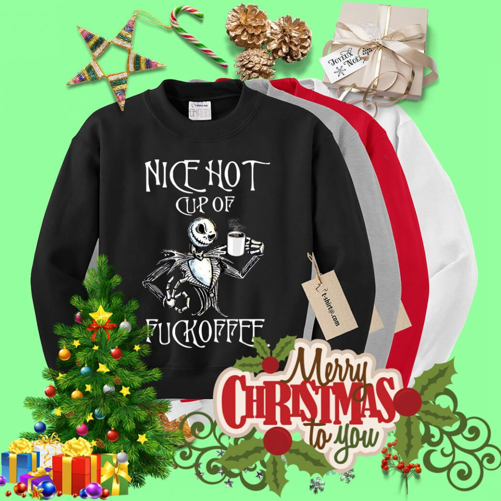Jack Skellington nice hot cup of fuckoffee Sweater
