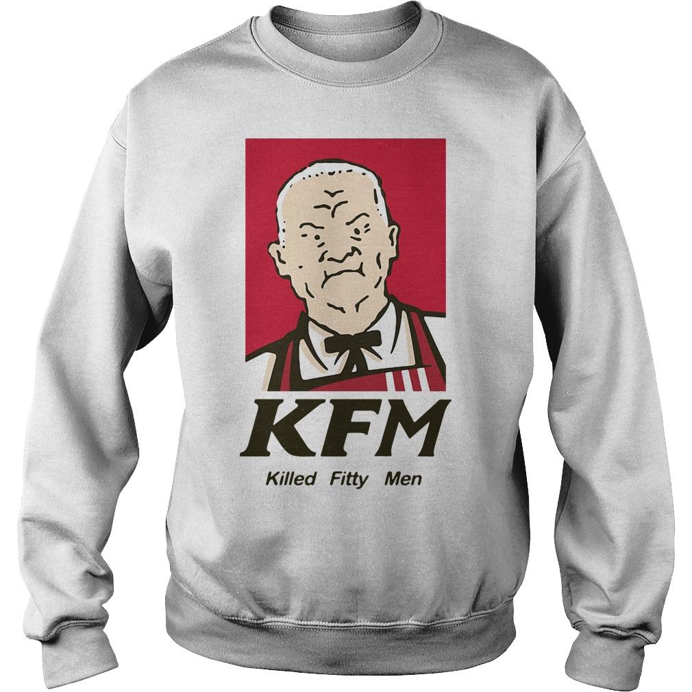 KFM killed fitty men Sweater