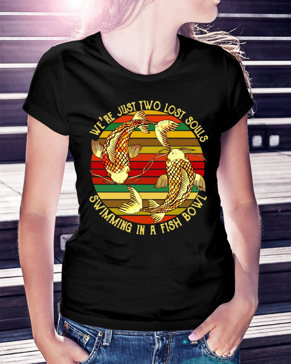 Koi we're just two lost souls swimming in a fish bowl vintage Ladies Tee
