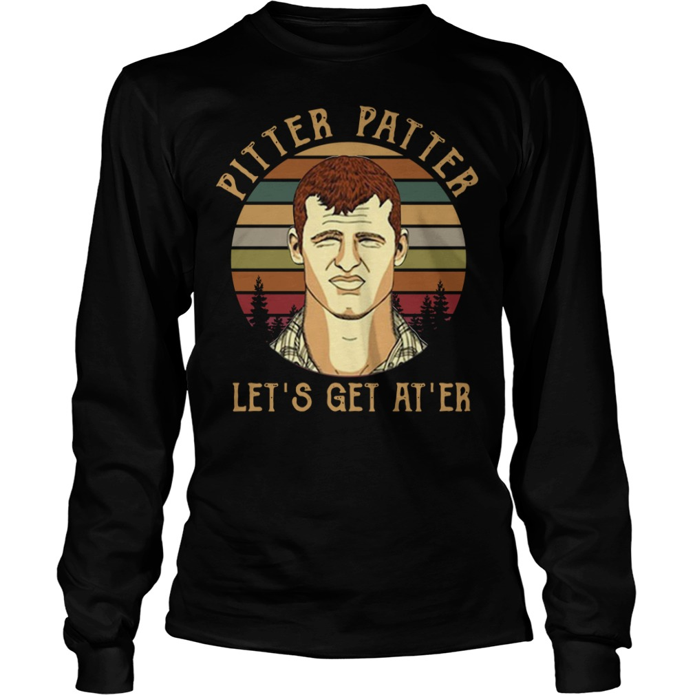 Letterkenny Pitter Patter Let's get at'er retro sunset Longsleeve Tee