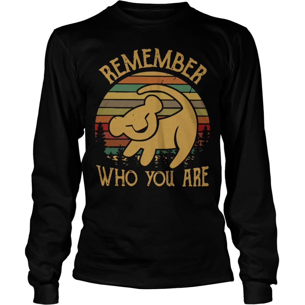 Lion King remember who you are Longsleeve Tee