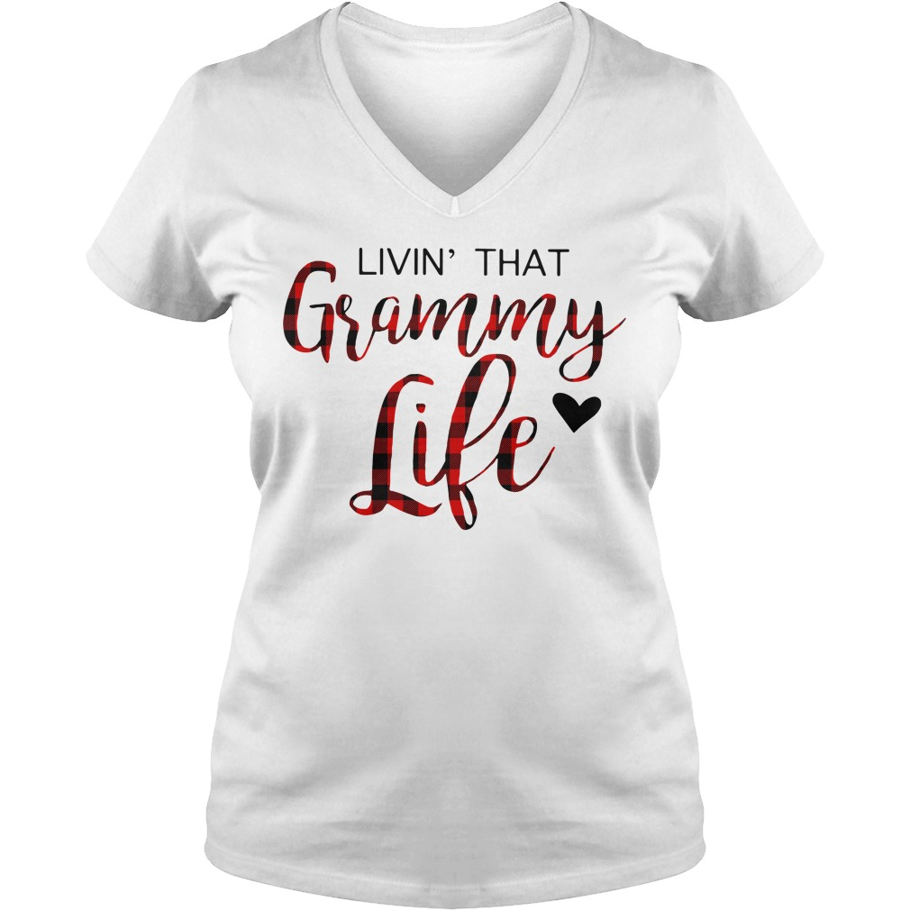 Livin' that grammy life V-neck T-shirt