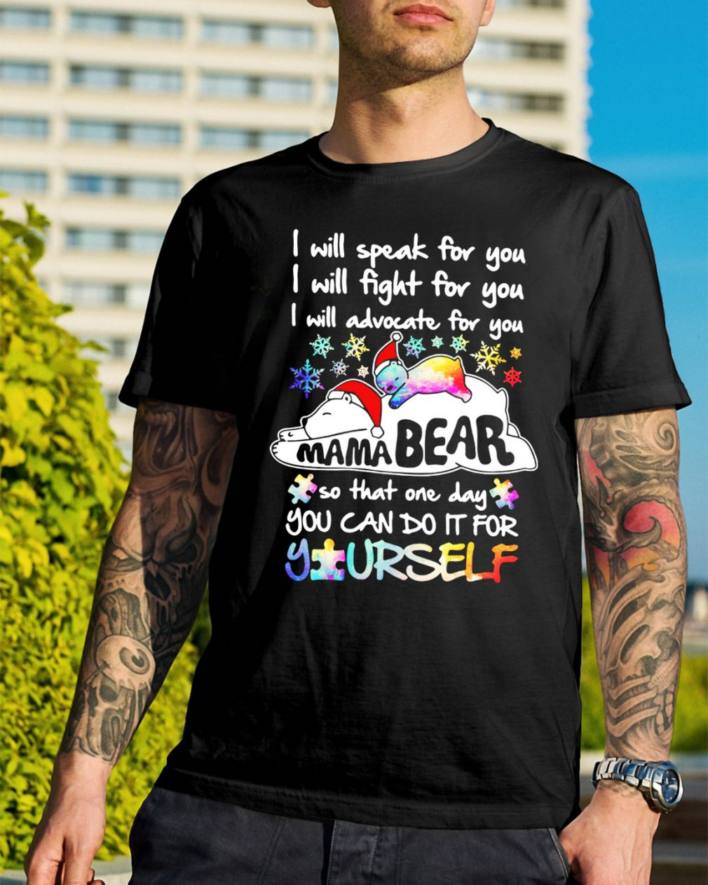 Mama bear I will speak for you so you can do it for yourself shirt