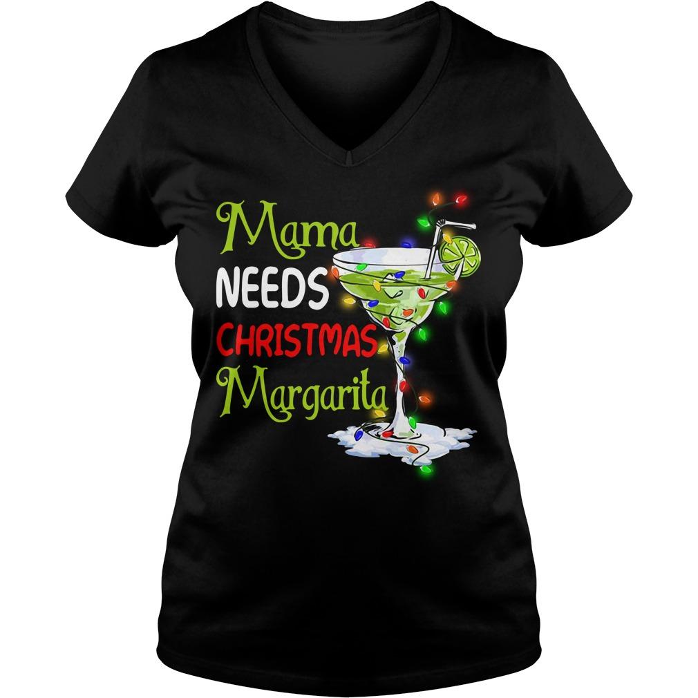 Mama needs Christmas Margarita V-neck T-shirt