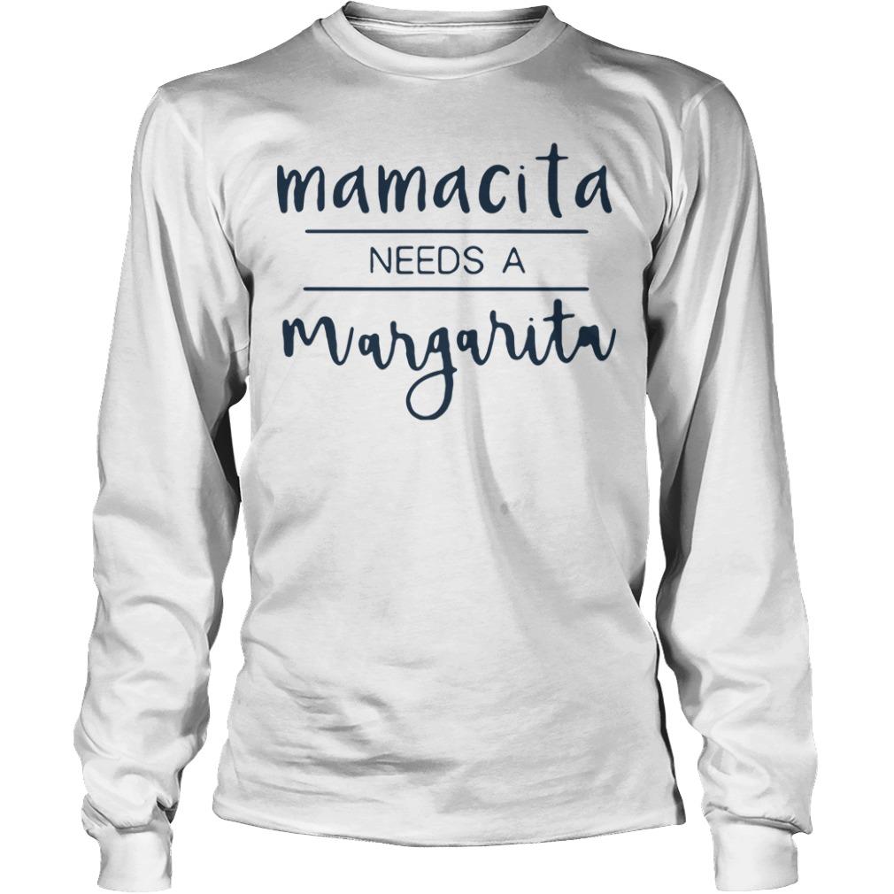 Mamacita needs a Margarita Longsleeve Tee