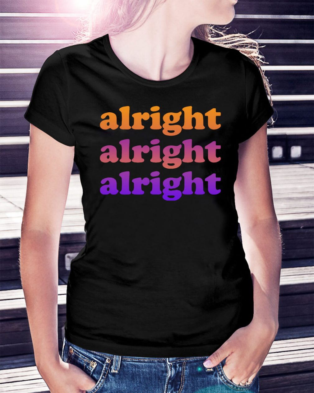 Matthew McConaughey alright alright alright Ladies Tee