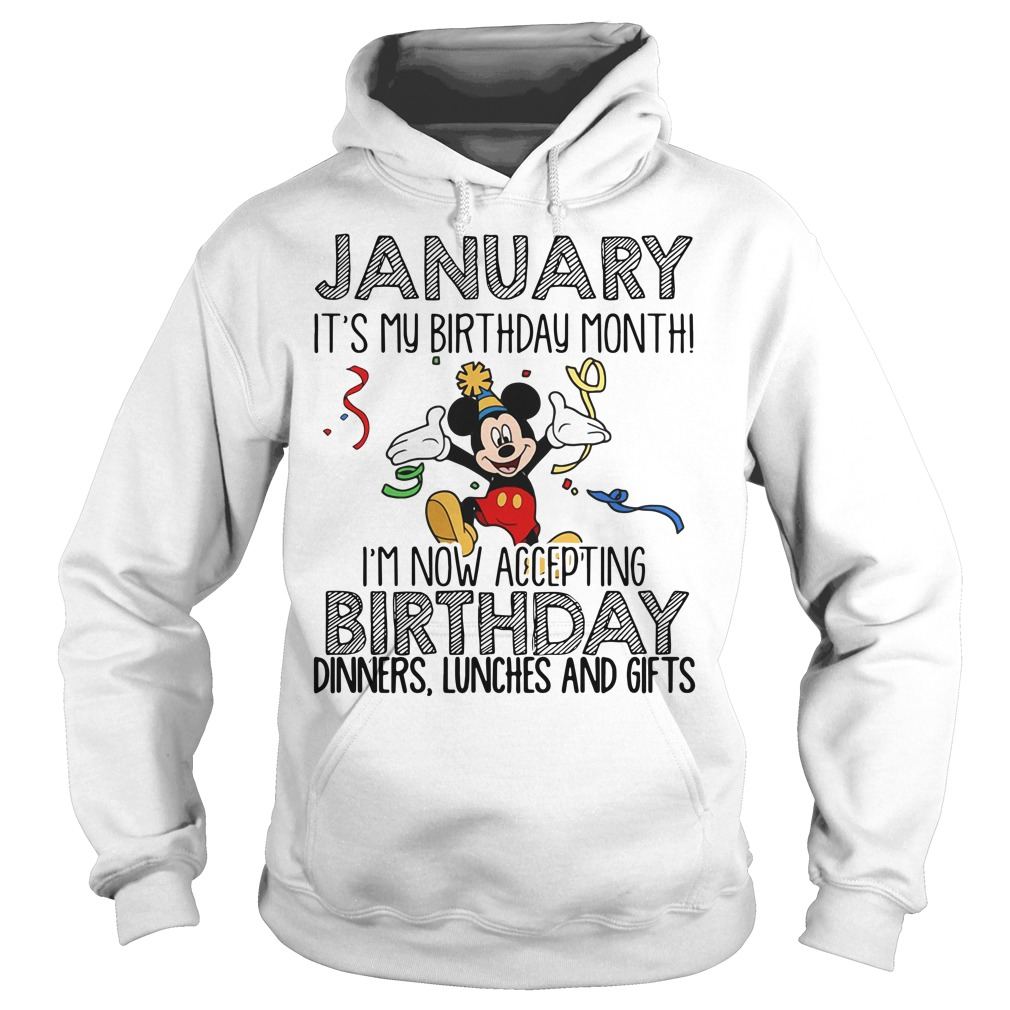 Mickey mouse January it's my birthday month Hoodie