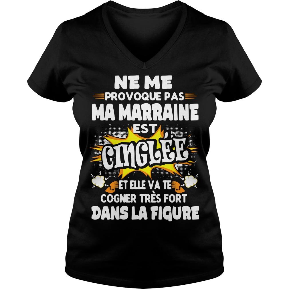 Ne me provoque pas Ma Marraine est Cinglee et Elle VA V-neck T-shirt