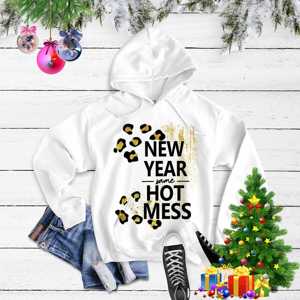 New Year same hot mess Sweater