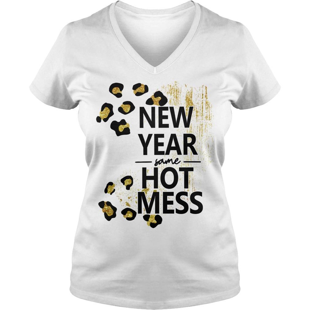 New Year same hot mess V-neck T-shirt