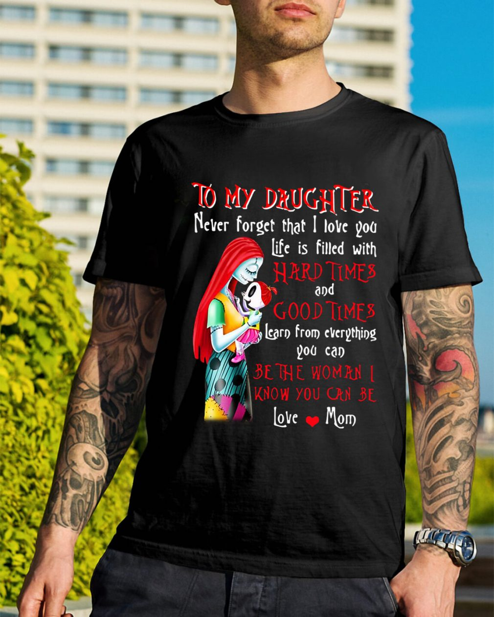 The Nightmare to my daughter never forget that I love you life is filled shirt