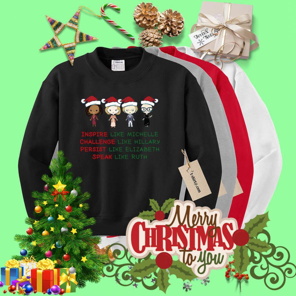 Inspire like Michelle challenge like Hillary Christmas shirt, sweater