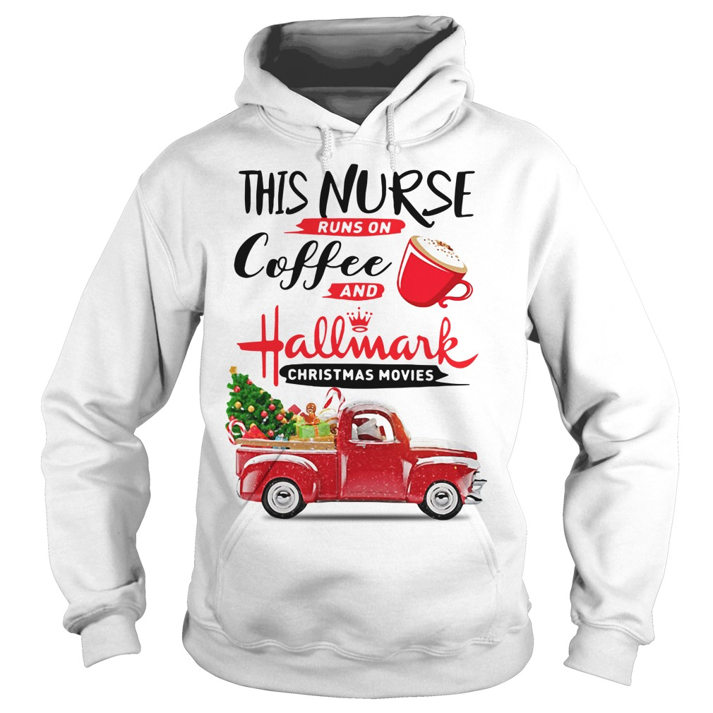 This nurse runs on coffee and Hallmark Christmas movies Hoodie
