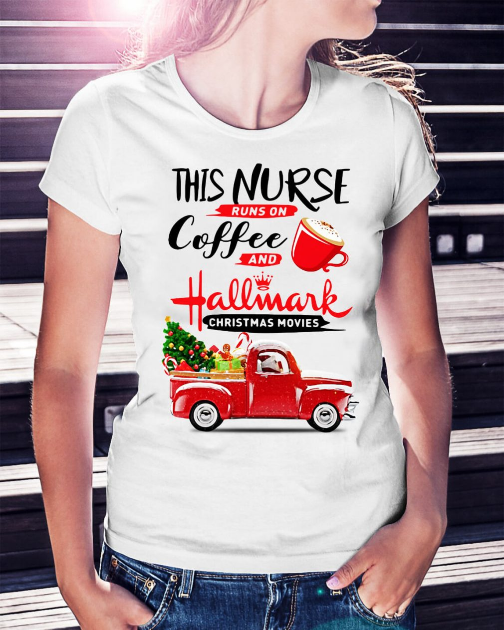 This nurse runs on coffee and Hallmark Christmas movies Ladies Tee