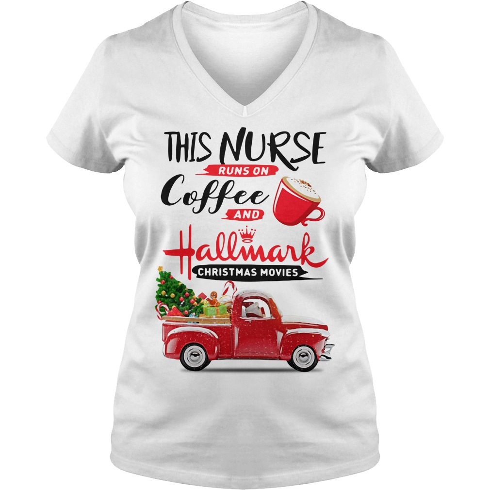 This nurse runs on coffee and Hallmark Christmas movies V-neck T-shirt