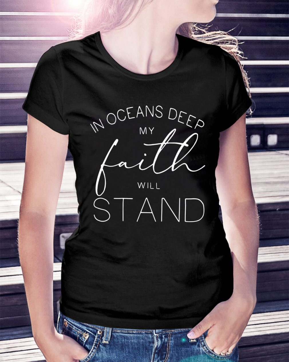 In oceans deep my faith will stand Ladies Tee