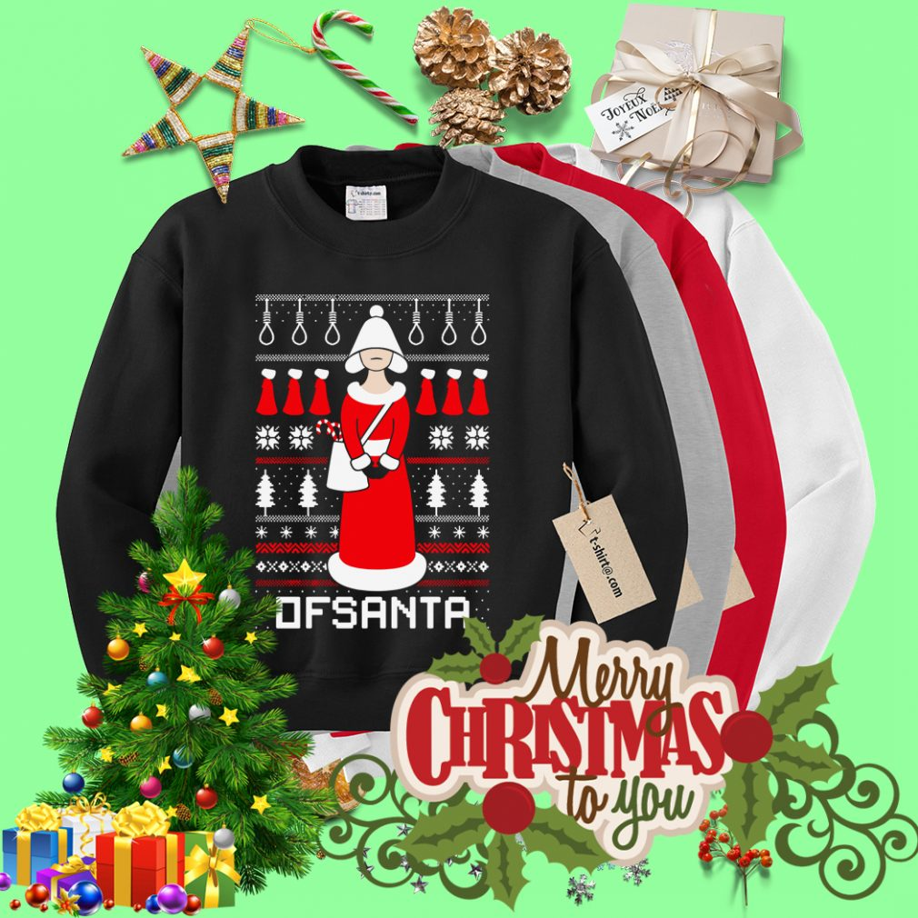 Ofsanta Santa's handmaid Christmas ugly sweater