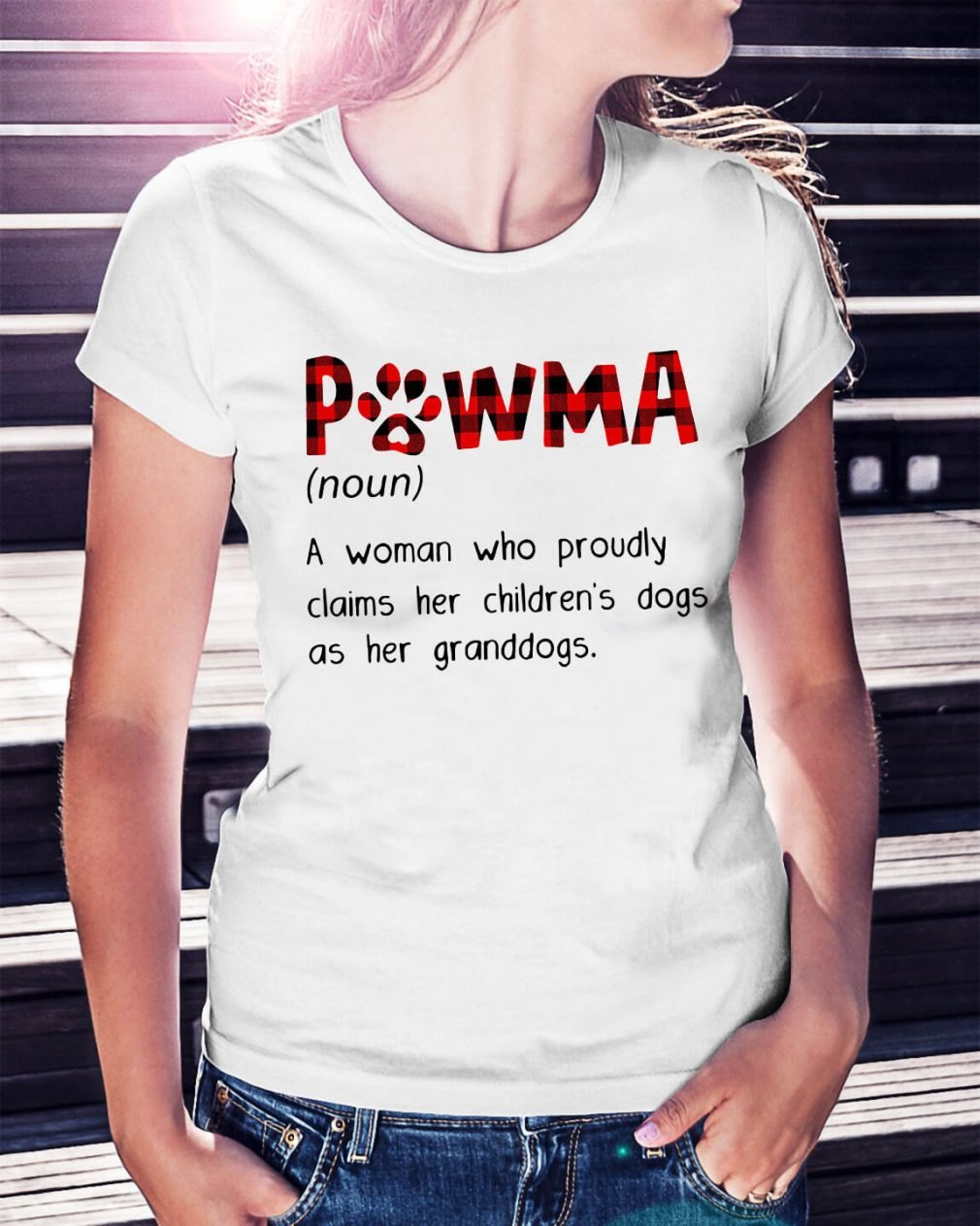 Pawma definition a woman who proudly claims her children's Ladies Tee