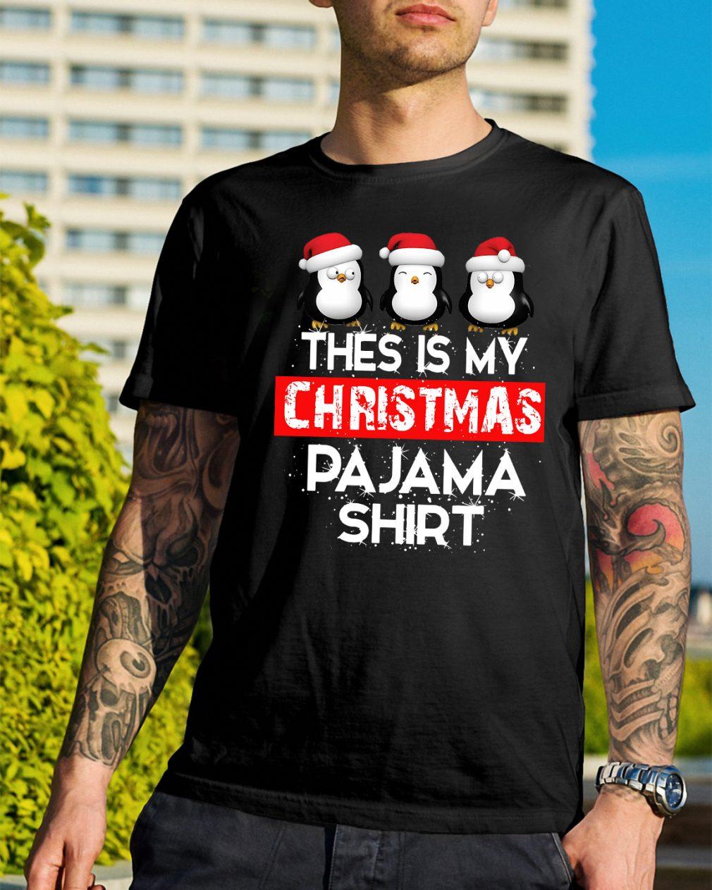 Penguin this is my Christmas pajama Guys Shirt