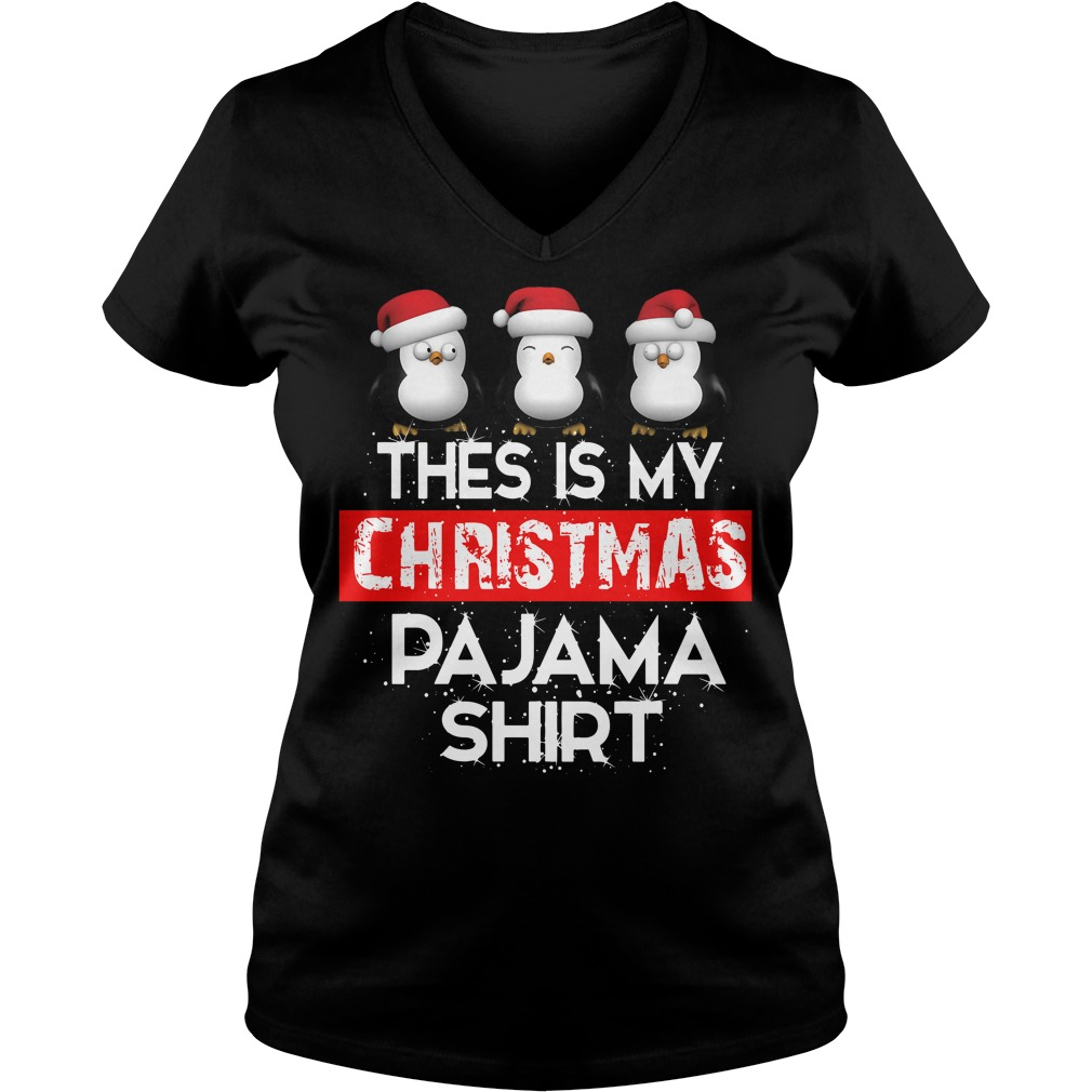 Penguin this is my Christmas pajama V-neck T-shirt