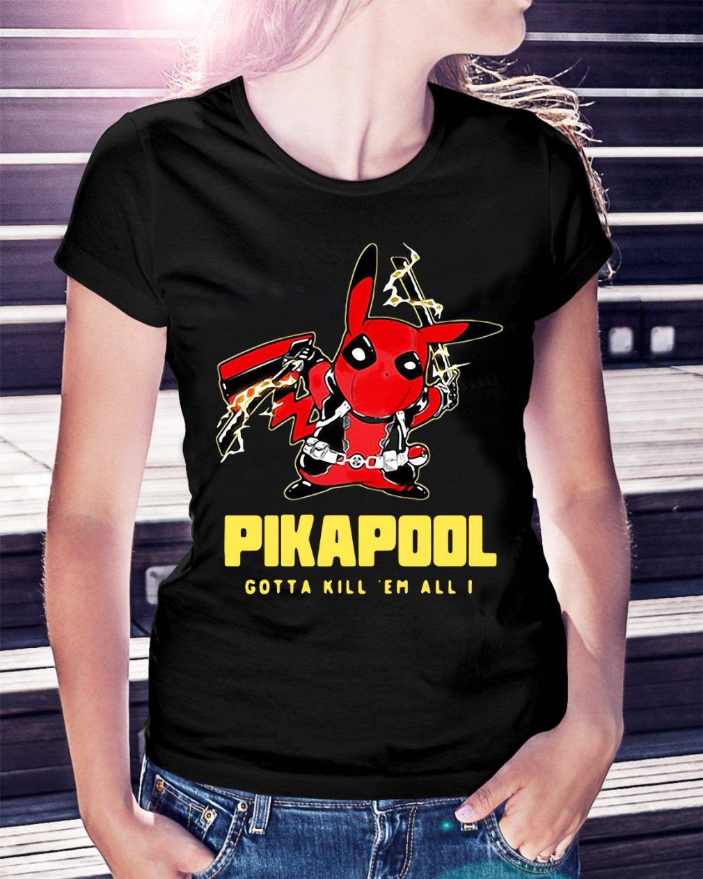 Pikapool gotta kill 'em all I Ladies Tee