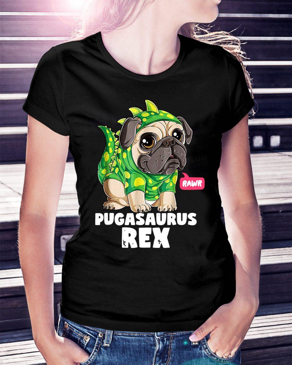 Rawr Pugasaurus Rex Ladies Tee