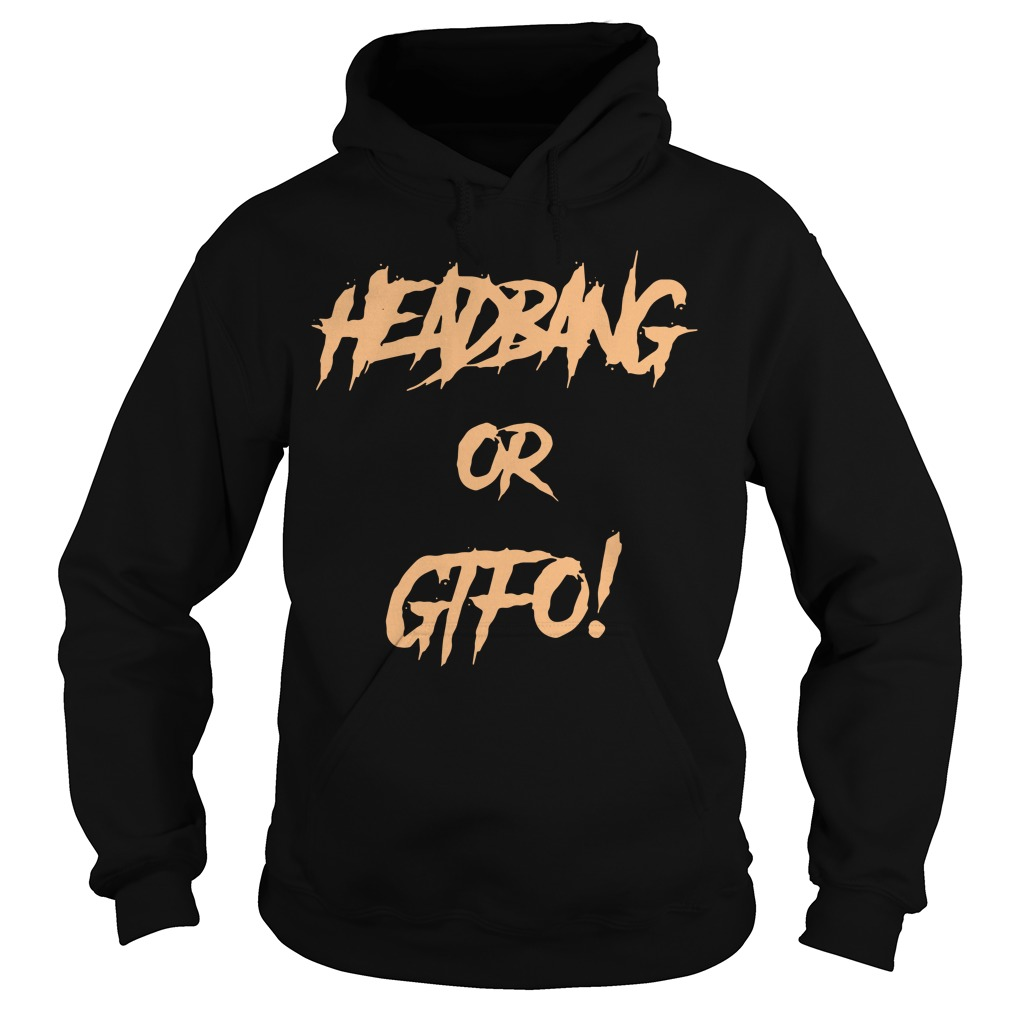 Riot Ten Headbang or Gifo Hoodie