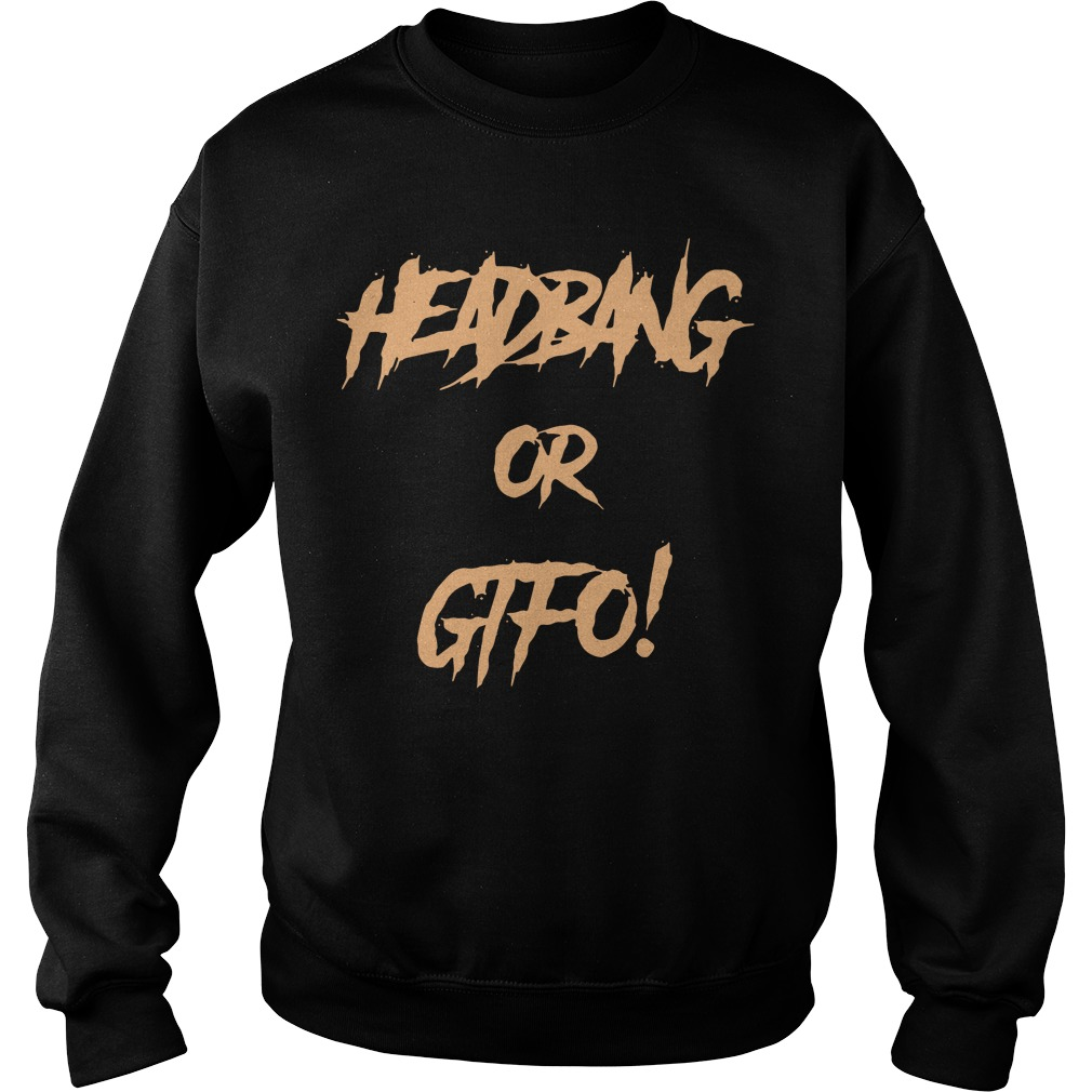 Riot Ten Headbang or Gifo Sweater