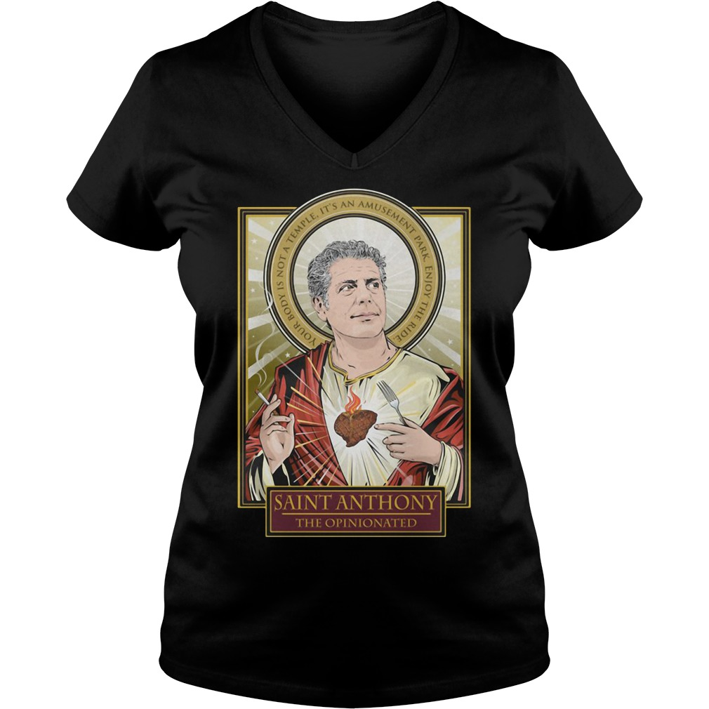 RIP Saint Anthony Bourdain The Opinionated V-neck T-shirt