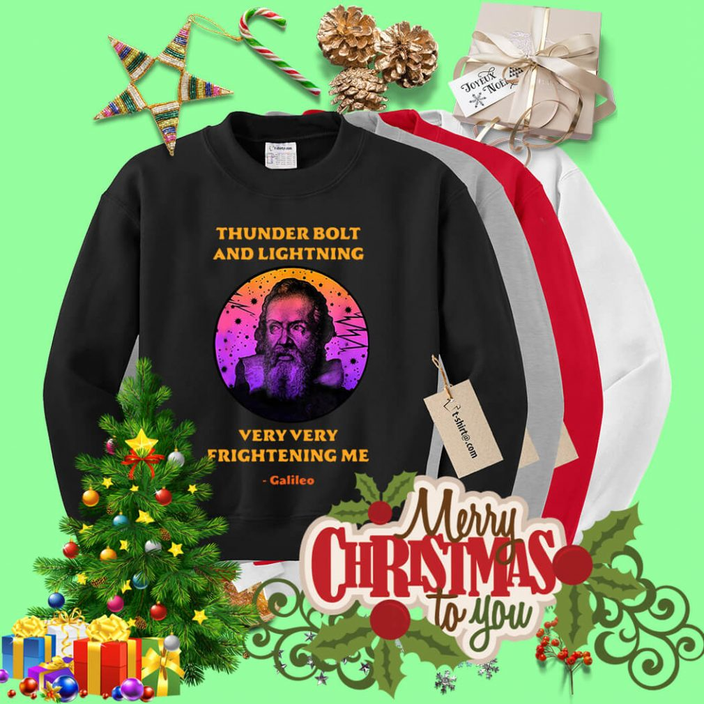 Science Galileo thunderbolt and lightning very very frightening me Sweater