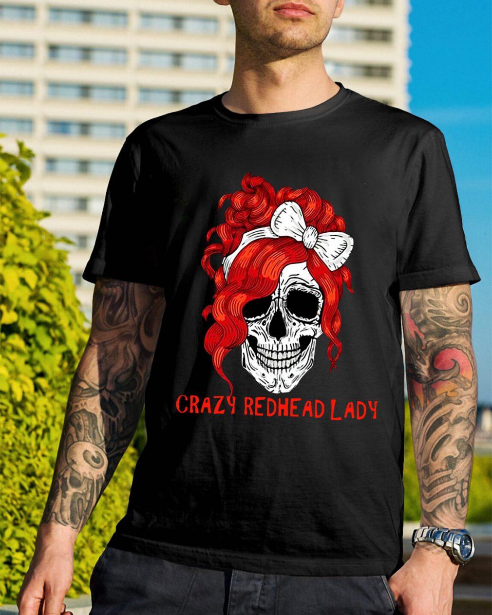 Skull crazy redhead lady shirt