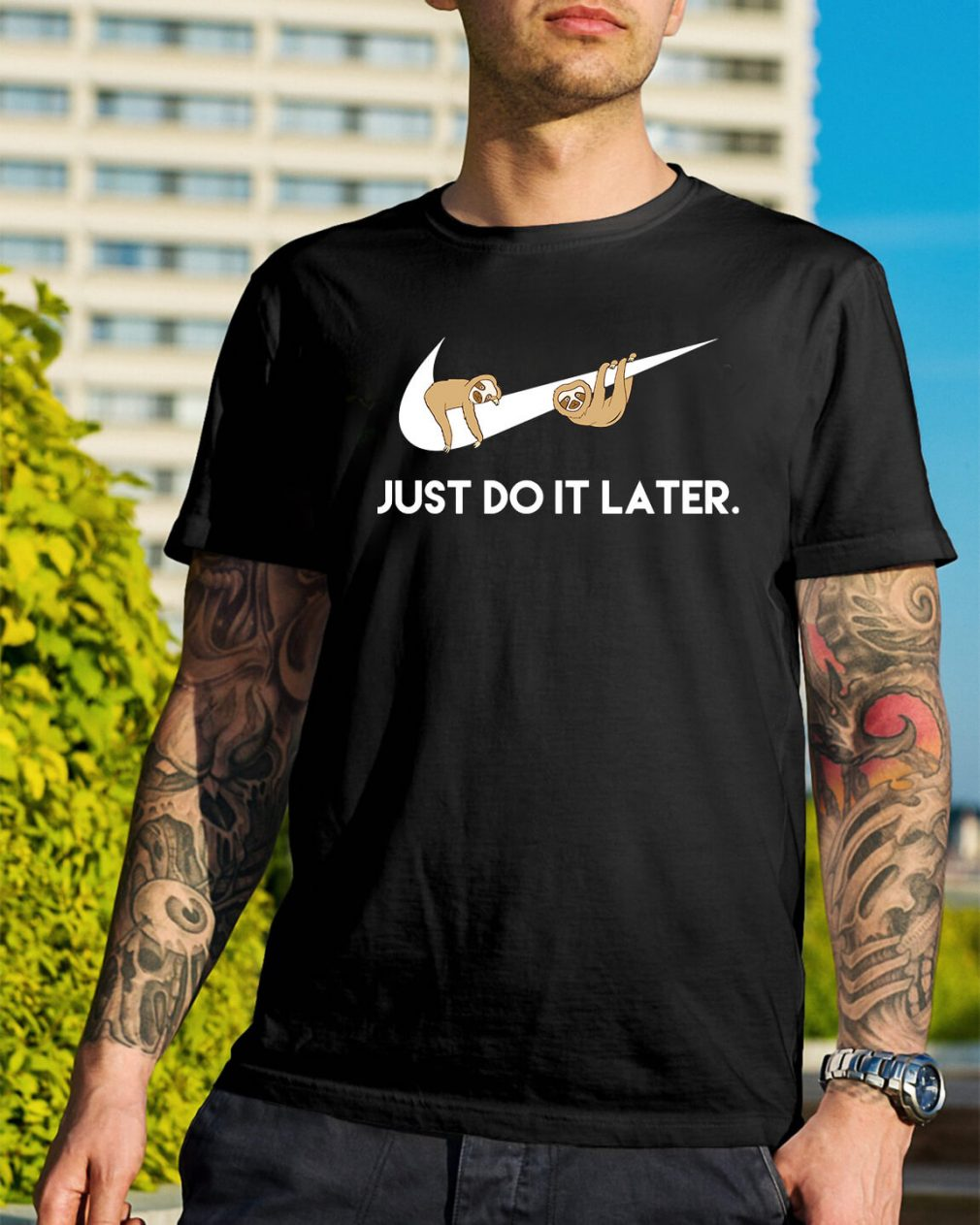 Sloths Nike just do it later shirt