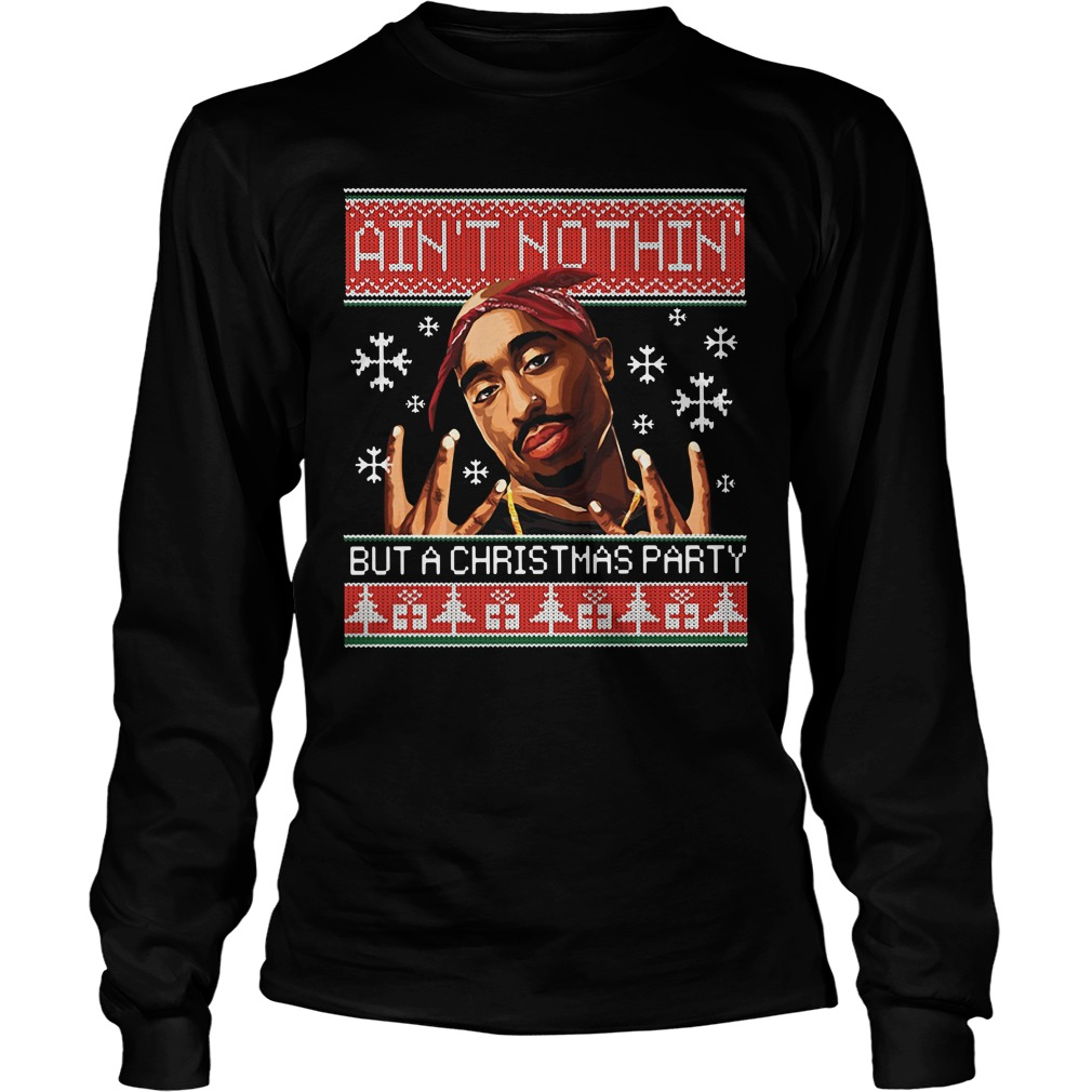 Snoop Dogg Ain't nothin but a Christmas party ugly Longsleeve Tee