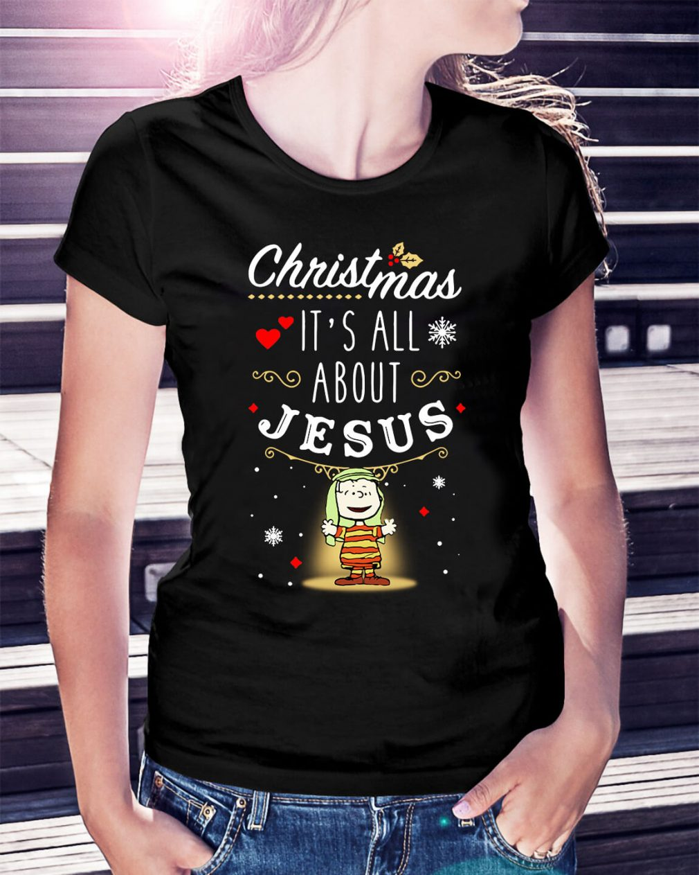 Snoopy Christmas it's all about Jesus Ladies Tee